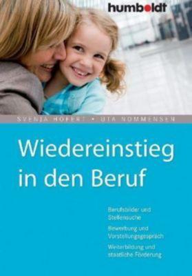Wiedereinstieg in den Beruf, Svenja Hofert, Uta Nommensen