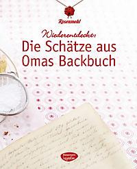 Wiederentdeckt: Die Schätze aus Omas Backbuch - Produktdetailbild 4