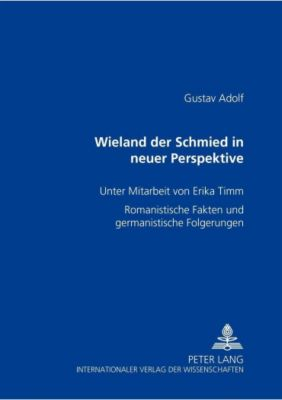 Wieland der Schmied in neuer Perspektive, Gustav Adolf Beckmann