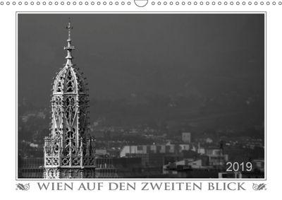 Wien auf den zweiten Blick (Wandkalender 2019 DIN A3 quer), Werner Braun