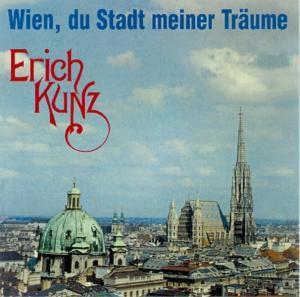 Wien,du Stadt Meiner Träume, Erich Kunz, Faltl-kemmeter-schr