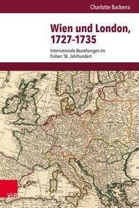 Wien und London, 1727-1735, Charlotte Backerra
