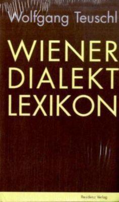 Wiener Dialekt Lexikon, Wolfgang Teuschl