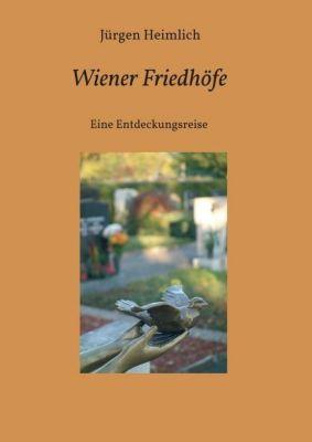 Wiener Friedhöfe, Jürgen Heimlich