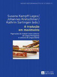 Wiener Iberoromanistische Studien: A tradução em movimento