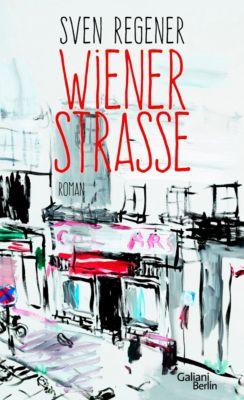 Wiener Strasse - Sven Regener |