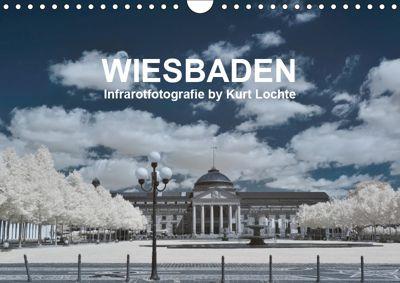 WIESBADEN - Infrarotfotografie by Kurt Lochte (Wandkalender 2019 DIN A4 quer), Kurt Lochte