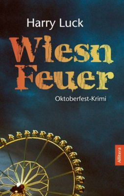 Wiesn-Feuer, Harry Luck