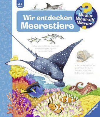 Wieso? Weshalb? Warum? Band 27: Wir entdecken Meerestiere, Andrea Erne