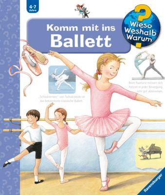 Wieso? Weshalb? Warum? Band 54: Komm mit ins Ballett, Doris Rübel