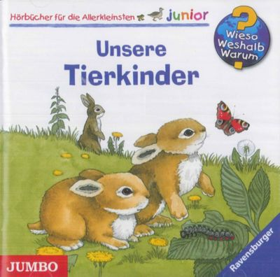 Wieso? Weshalb? Warum? Junior Band 15: Unsere Tierkinder (Audio-CD)