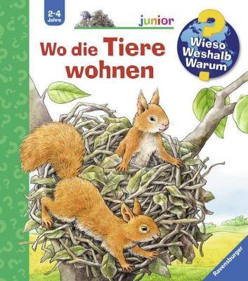 Wieso? Weshalb? Warum? Junior Band 46: Wo die Tiere wohnen, Anne Möller