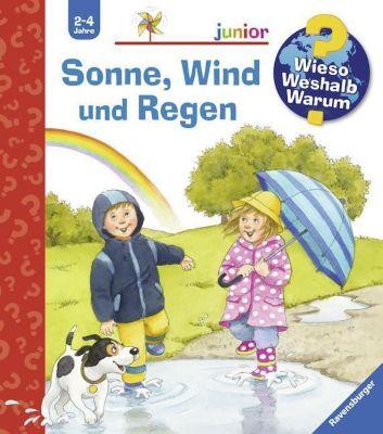 Wieso? Weshalb? Warum? Junior Band 47: Sonne, Wind und Regen, Patricia Mennen