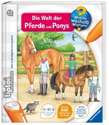 Wieso? Weshalb? Warum? tiptoi® Band 13: Die Welt der Pferde und Ponys, Inka Friese