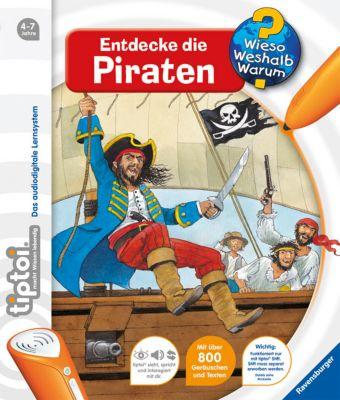 Wieso? Weshalb? Warum? tiptoi® Band 7: Entdecke die Piraten, Daniela Betz