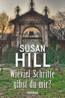 Wieviel Schritte gibst du mir?, Susan Hill