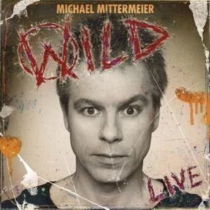 Wild, 1 Audio-CD, Michael Mittermeier