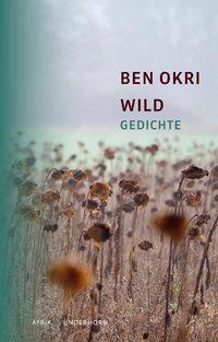 Wild - Ben Okri |