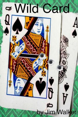 Wild Card, Jim Walker