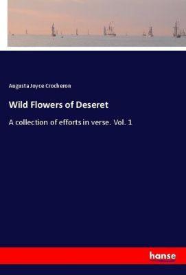 Wild Flowers of Deseret, Augusta Joyce Crocheron