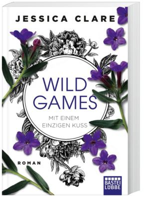 Wild Games - Mit einem einzigen Kuss, Jessica Clare