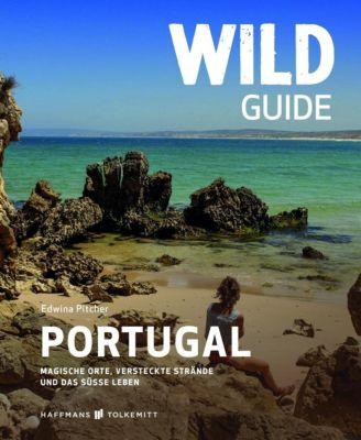 Wild Guide Portugal - Edwina Pitcher pdf epub