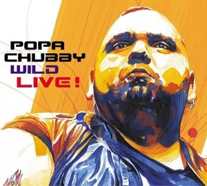 Wild Live!, Popa Chubby