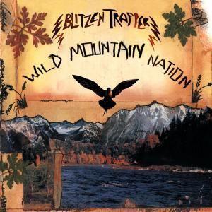Wild Mountain Nation, Blitzen Trapper