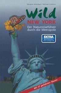 Wild New York, Margaret Mittelbach, Michael Crewdson