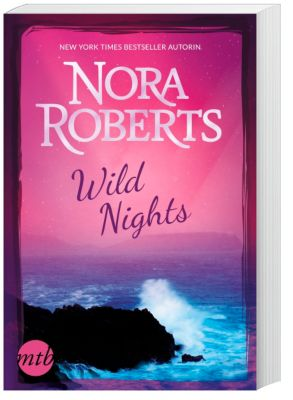 Wild Nights, Nora Roberts
