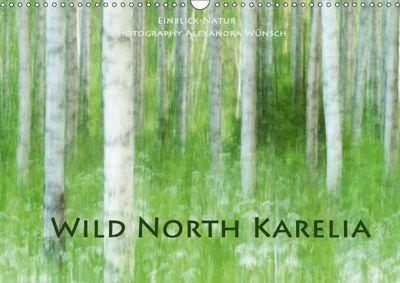 Wild North Karelia (Wall Calendar 2019 DIN A3 Landscape), Alexandra Wünsch