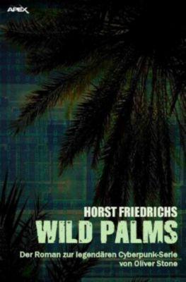 WILD PALMS - Horst Friedrichs |