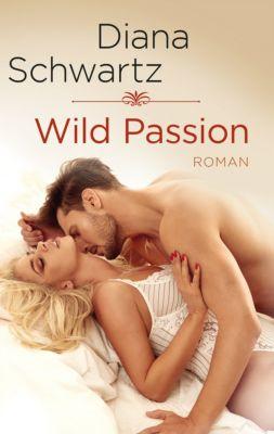 Wild Passion, Diana Schwartz