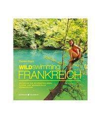 Wild Swimming Frankreich, Daniel Start