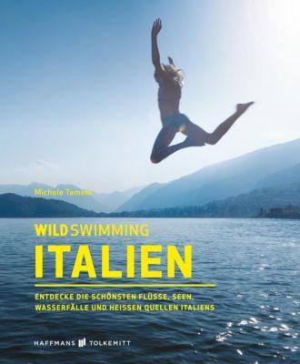 Wild Swimming Italien, Michele Tameni