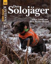 Wild und Hund Exklusiv: Bd.48 Der Solojäger, m. DVD