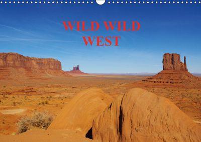 WILD WILD WEST / UK-Version (Wall Calendar 2019 DIN A3 Landscape), Claudio Del Luongo