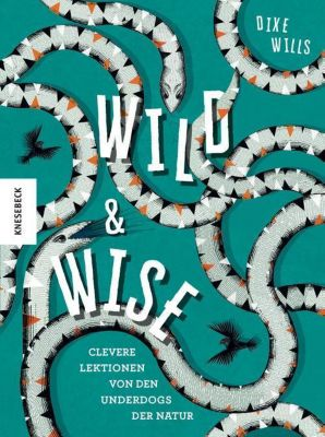 Wild & Wise - Dixe Wills pdf epub