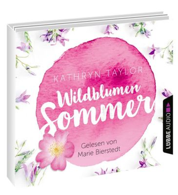 Wildblumensommer, 4 Audio-CDs, Kathryn Taylor