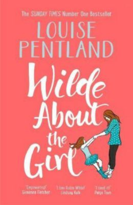 Wilde About The Girl, Louise Pentland