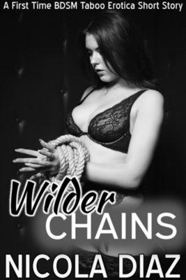 Wilder Chains, Nicola Diaz