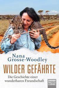 Wilder Gefährte - Nana Grosse-Woodley pdf epub