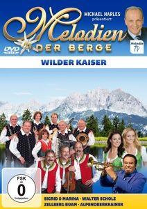 Wilder Kaiser, Melodien der Berge