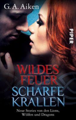 Wildes Feuer, scharfe Krallen, G. A. Aiken