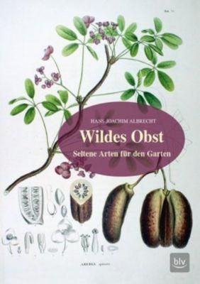 Wildes Obst, Hans-Joachim Albrecht