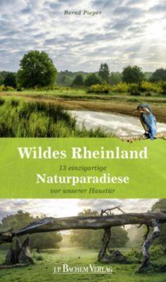 Wildes Rheinland, Bernd Pieper