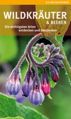 Wildkräuter & Beeren, Helga Hofmann