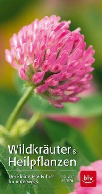 Wildkräuter & Heilpflanzen - Bruno P. Kremer |
