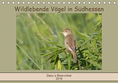 Wildlebende Vögel in Südhessen (Tischkalender 2019 DIN A5 quer), Daniela Buss