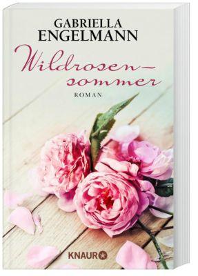 Wildrosensommer, Gabriella Engelmann